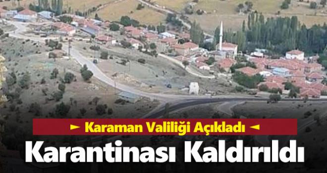 Karaman'da bir köyün karantinası kaldırıldı