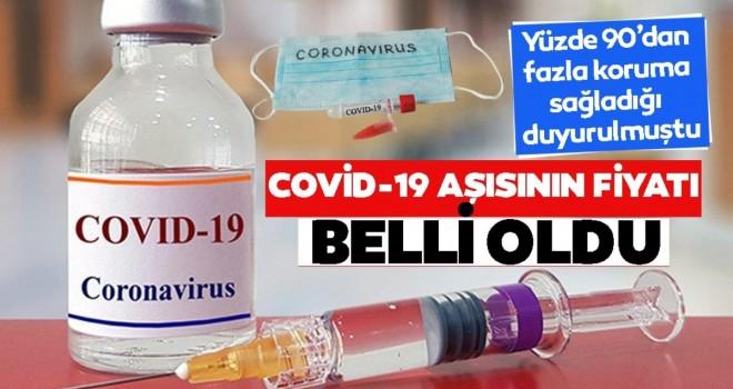 Kovid-19 aşısının fiyatı açıklandı