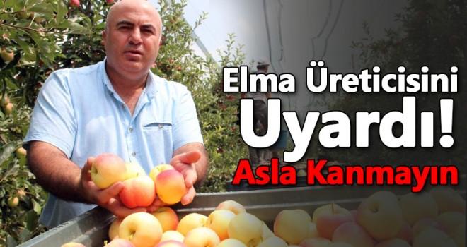 Mehmet Bayram Elma Üreticilerini Uyardı!