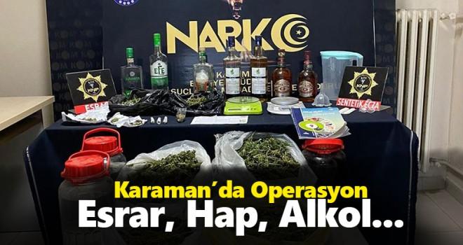 Karaman'da sahte alkol ve uyuşturucu operasyonu!