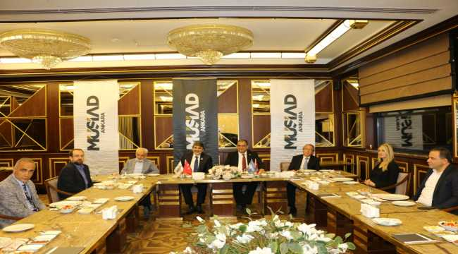 MÜSİAD Ankara üyeleri KKTC'li Bakan Faiz Sucuoğlu ile bir araya geldi