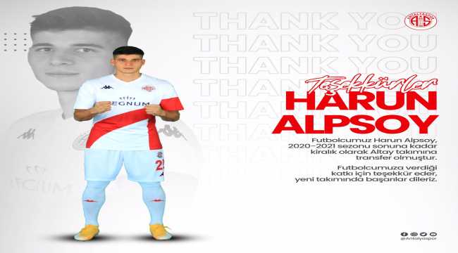 Antalyasporlu Harun Alpsoy, Altay'a kiralandı