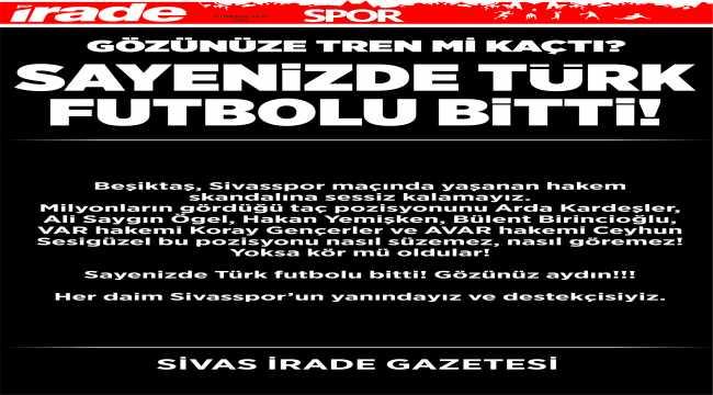 Sivas yerel basınından Beşiktaş maçındaki hakem kararlarına