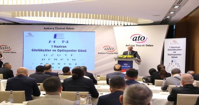 ATO Başkanı Baran, salgın nedeniyle gözlükçü ve optisyenlerin de zor günler geçirdiğini bildirdi