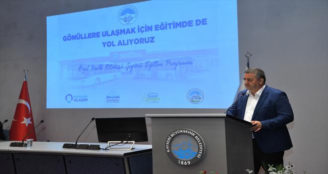 Kayseri'deki 750 özel halk otobüsü şoförüne eğitim verilecek