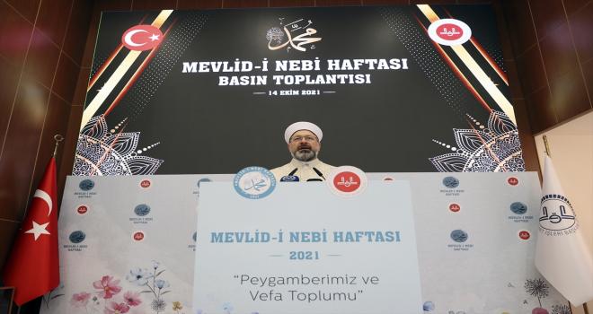 Diyanet İşleri Başkanı Erbaş, Mevlid-i Nebi Haftası tanıtım toplantısında konuştu: