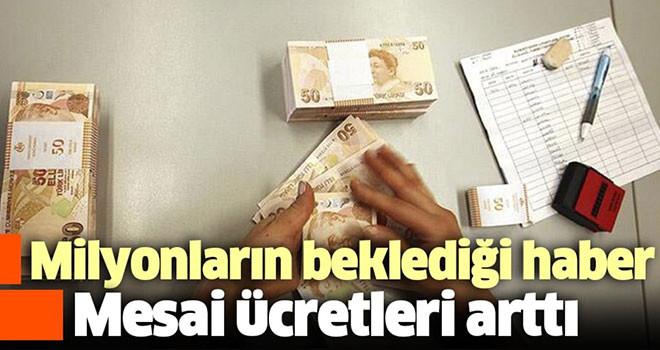 Devlet memurlarının fazla mesai ücretleri artırıldı