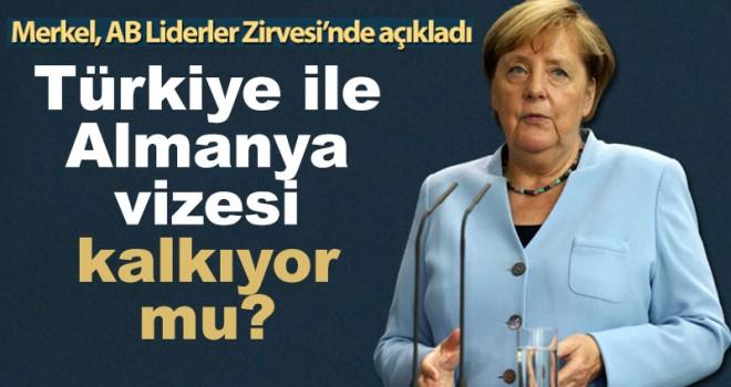 Merkel'den vize muafiyeti için kritik açıklama!
