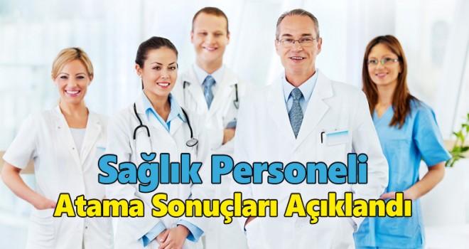 Sağlık Personeli Atama Sonuçları Açıklandı