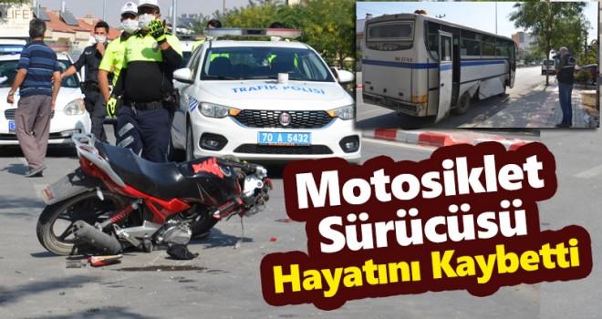 Motosiklet kazasından kötü haber! sürücü hayatını kaybetti