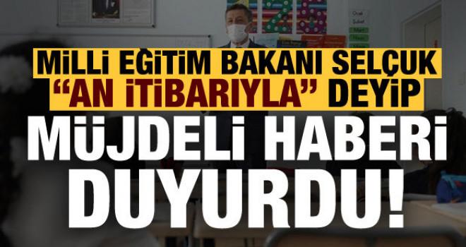 Milli Eğitim Bakanı Ziya Selçuk müjdeli haberi duyurdu!