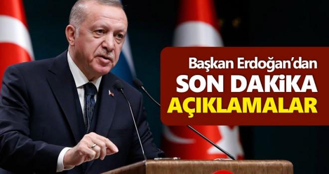 Başkan Erdoğan'dan Son Dakika Açıklamalar