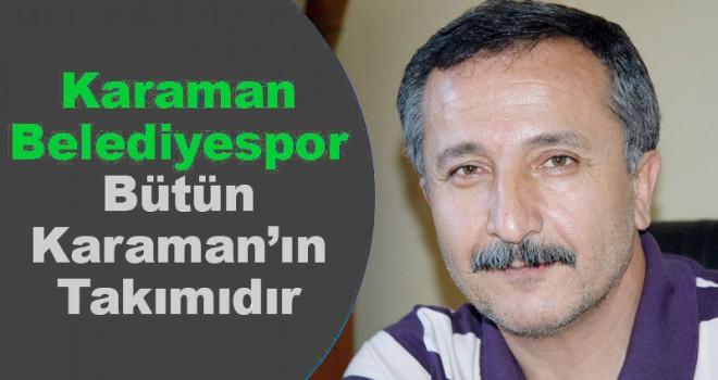 Karaman Belediyespor Tüm Karaman'ın Takımıdır