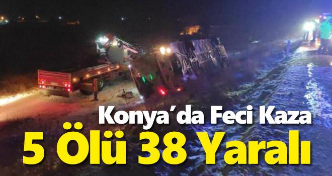 Konya güne facia haberi ile uyandı: 5 ölü, 38 yaralı!
