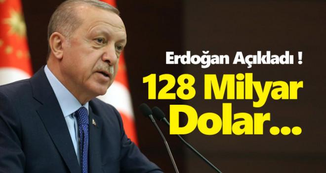 Başkan Erdoğan'dan çok sert '128 milyar dolar' açıklaması!