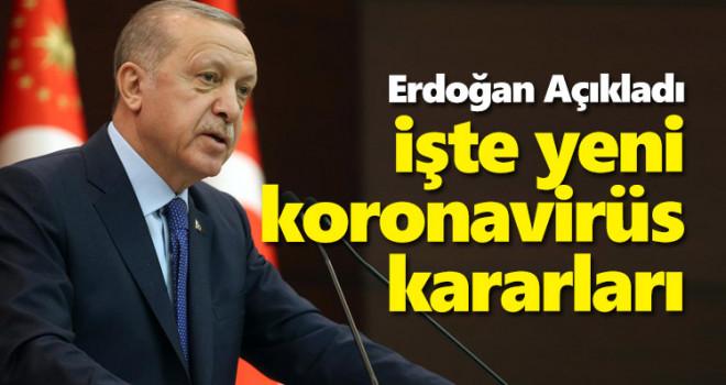 Erdoğan Açıkladı! İşte Yeni Koronavirüs Tedbirleri