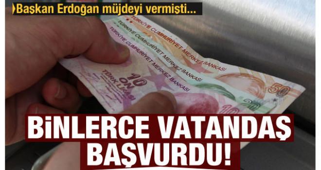 Erdoğan müjdeyi vermişti! İki günde yüz binlerce vatandaş başvurdu