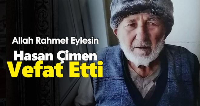 Hasan Çimen vefat etti
