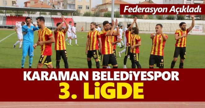 Hayırlı Olsun! Karaman Belediyespor 3. Ligde