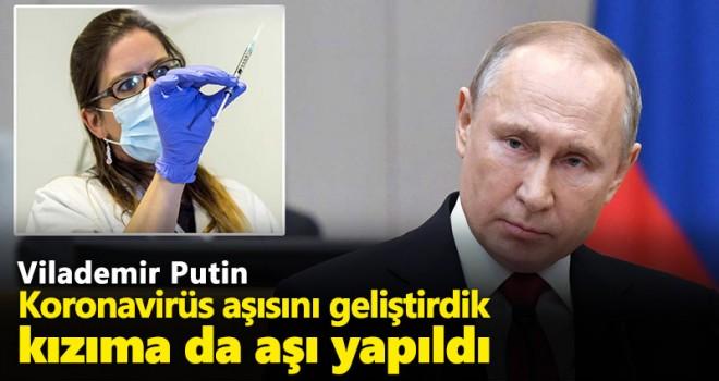 Putin: İlk koronavirüs aşısını geliştirdik, kızıma da aşı yapıldı