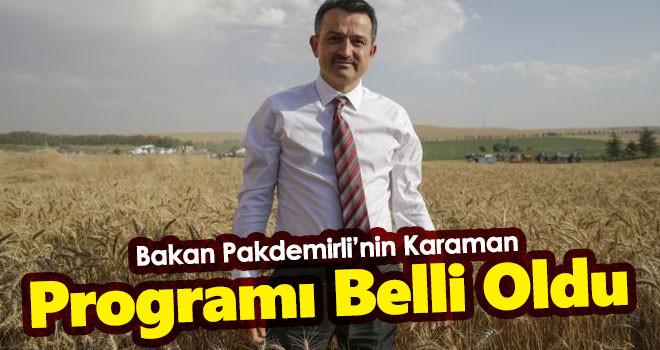 Bakan Pakdemirli'nin Karaman programı belli oldu