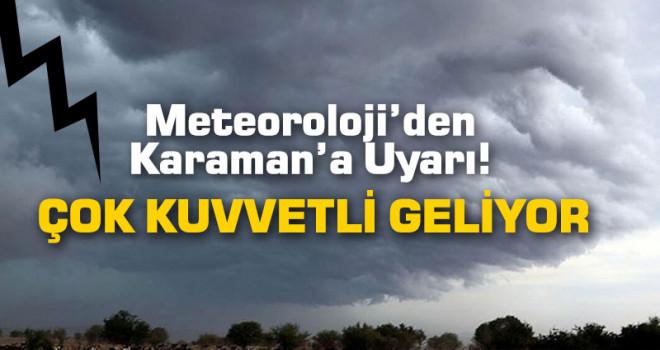 Karaman için kuvvetli fırtına uyarısı