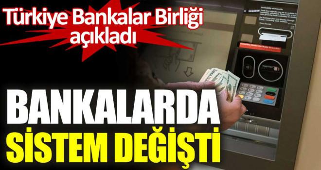 Bankalardan 'tam kapanma' kararı! Sistem değişti
