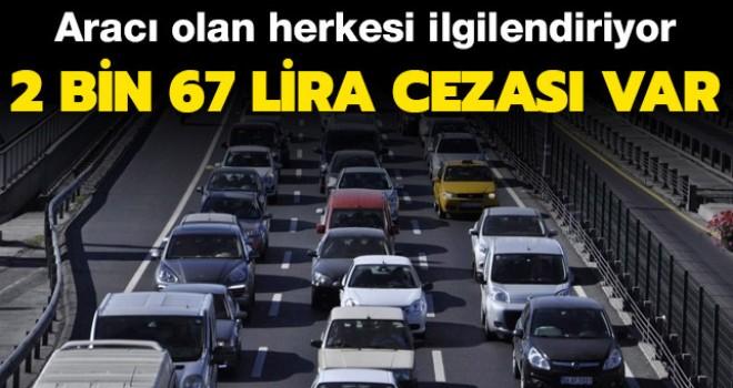 Egzoz emisyon ölçüm cezası 2 bin 67 lira oldu