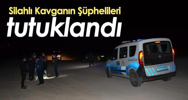 Silahlı kavganın 2 şüphelisi tutuklandı