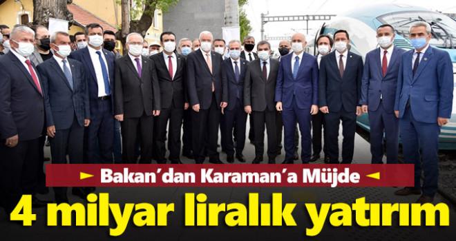 Bakan Karaismailoğlu: Karaman'a 4 milyar 337 milyon liralık yatırım