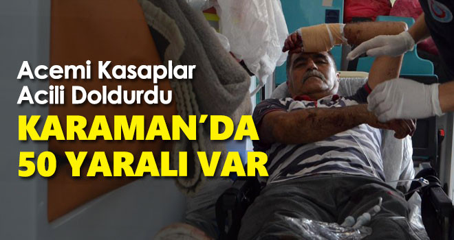 Karaman'da 'Acemi Kasaplar' Acil Servisleri Doldurdu