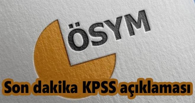 ÖSYM'den son dakika KPSS açıklaması