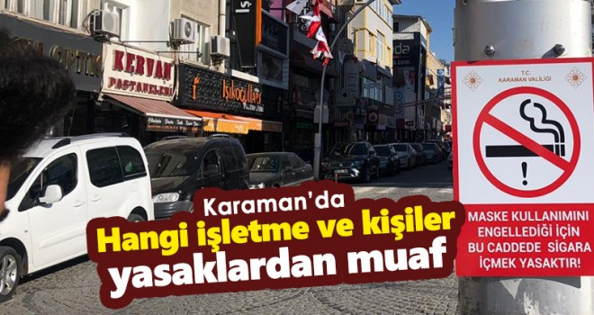 Karaman'da hangi işletme ve kişiler yasaklardan muaf