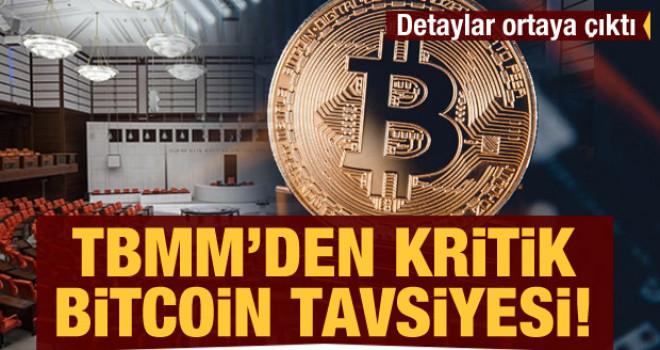 TBMM'den kritik 'Bitcoin' tavsiyesi! Detaylar ortaya çıktı