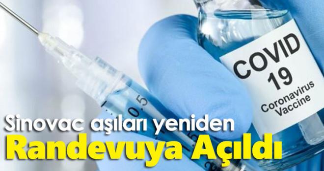 Sinovac aşıları yeniden randevuya açıldı