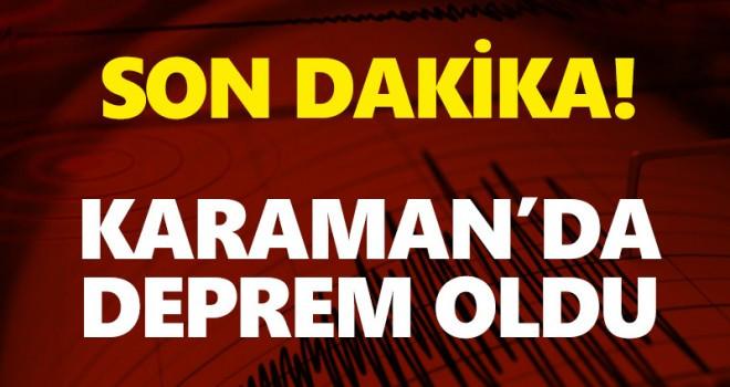 Son Dakika! Karaman'da Deprem Oldu