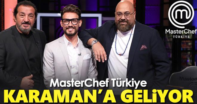 MasterChef Türkiye Programı Karaman'a geliyor