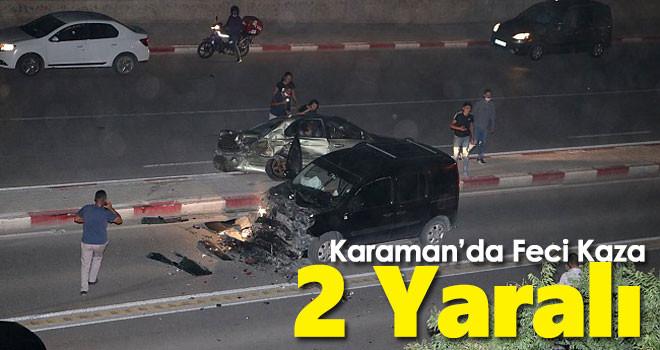 Karaman'da Feci Kaza! 2 Yaralı
