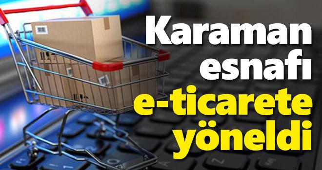 Karaman esnafı e-ticarete yöneldi