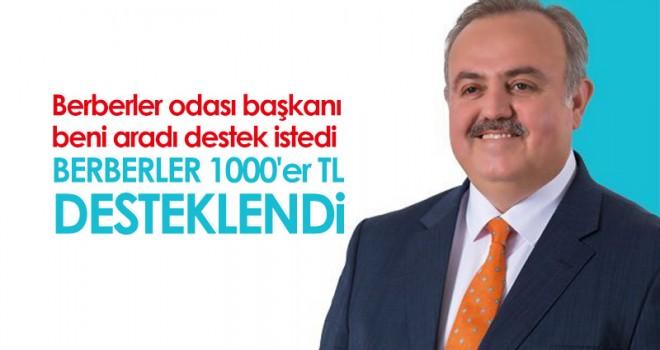 Dr. Recep Şeker; 'Berberlerimize 1000 lira Destek Verildi'