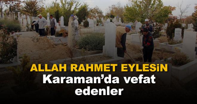 1 Ağustos Karaman'da vefat edenler