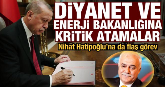 Nihat Hatipoğlu'na flaş görev, iki bakanlığa ve Diyanet'e yeni atamalar! Erdoğan imzaladı