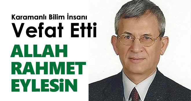 Prof. Dr. Yalçın Aköz vefat etti