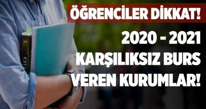 2020-2021 Karşılıksız burs veren vakıflar ve kurumlar açıklandı!