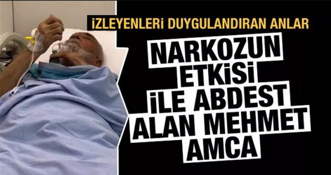 Narkozun etkisiyle abdest alan Mehmet Amca