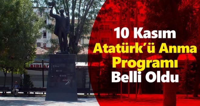 Karaman'da 10 Kasım Atatürk'ü Anma Programı Belli Oldu