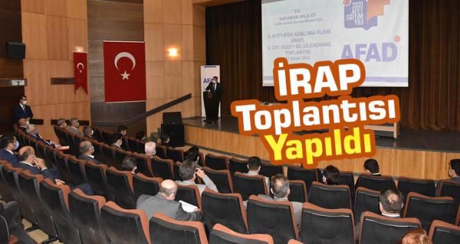 Karaman İRAP Bilgilendirme ve Tanıtım Toplantısı Yapıldı