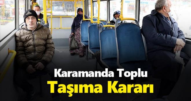 Karaman'da köy ve şehir içi ulaşımda yeni Kovid-19 kararları!