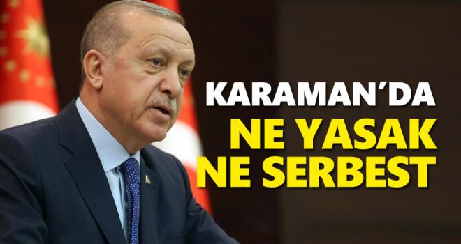 Karaman'da Ne Yasak Ne Serbest?