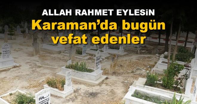 5 Ekim Karaman'da vefat edenler